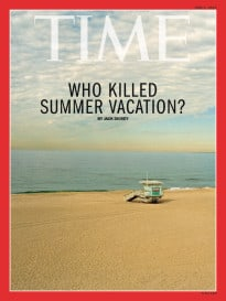 Who killed your summer vacation?
