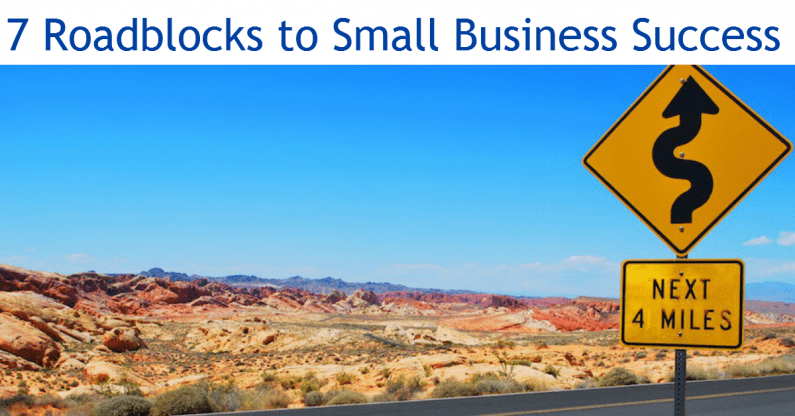 7 Roadblocks to Your Small Business Growth